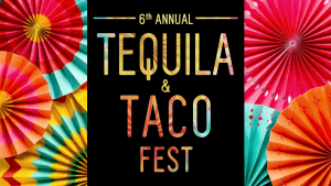 Tequila and Tacos Festival