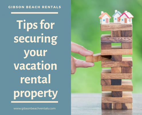 Tips for securing your vacation rental property