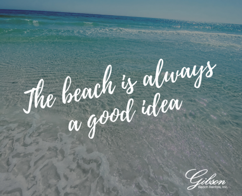 The beach is always a good idea + beach quote